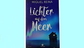 """Gewinnspiel: """"Lichter auf dem Meer"""" von Miquel Reina"""