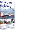 """Gewinner des """"Cruise Liner Hamburg 2019″ steht fest"""