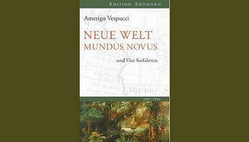 Mundus Novus - Neue Welt und Die vier Seefahrten© Edition Erdmann