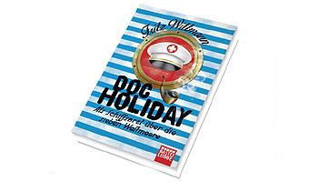 Doc Holiday - als Schiffsarzt über die sieben Weltmeere © Bastei Lübbe